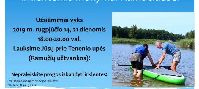 Nemokami pasiplaukiojimo irklentėmis mokymai Juknaičių ir Ramučių bendruomenėms!