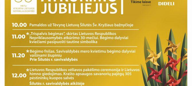 Kviečiame dalyvauti ir paminėti Lietuvos 30 metų atkurtos Lietuvos nepriklausomybę