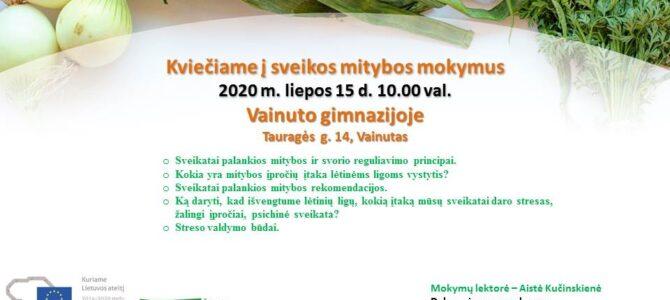 2020 m. liepos 15 d. sveikos gyvensenos (mitybos) mokymai Vainute!